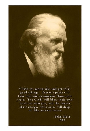 John Muir w/ Quote